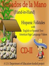MSL Mexican Sign Language Tomados de la Mano CD II - Hispanic Story for Windows Only