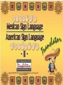 Mexican Sign Language , Lenguaje de señas mexicano , American Sign Language,  Translator Dictionary