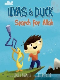Ilyas And Duck Search For Allah (Ilyas And Duck) by Omar S. Khawaja (2012-11-10)